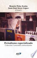 Periodismo Especializado   Specialized Journalism