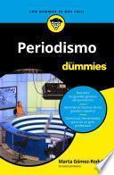 libro Periodismo Para Dummies
