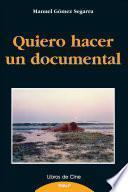 libro Quiero Hacer Un Documental