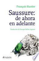 libro Saussure: De Ahora En Adelante