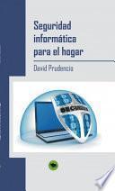 libro Seguridad Informática Para El Hogar