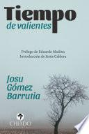 libro Tiempo De Valientes
