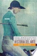Una Brevísima Introducción A La Historia Del Arte