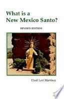 libro What Is A New Mexico Santo?