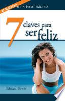 libro 7 Claves Para Ser Feliz