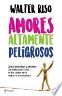 Amores Altamente Peligrosos (edición Mexicana)
