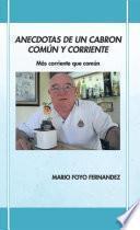 libro Anecdotas De Un Cabron ComÚn Y Corriente