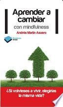Aprender A Cambiar Con Mindfulness