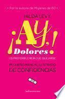 libro ¡ay Dolores!