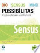 Bio Sensus Mind Possibílitas