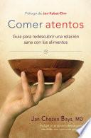 libro Comer Atentos (mindful Eating)
