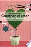 libro Construir El Amor