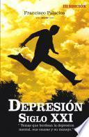 Depresi¢n Siglo Xxi