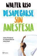 libro Desapegarse Sin Anestesia