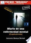 Diario De Una Enfermedad Mental (esquizofrenia) 5ª Edición