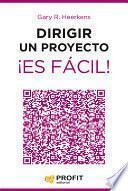 libro Dirigir Un Proyecto ¡es Fácil!