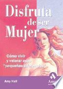 libro Disfruta De Ser Mujer