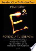 libro E Al Cuadrado. Potencia Tu Energía