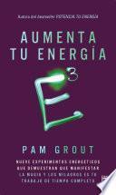 libro E3 Aumenta Tu Energía A La Tercera Potencia