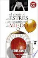 libro El Control De Estrés Y El Mecanismo Del Miedo
