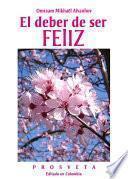 libro El Deber De Ser Feliz