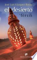 libro El Desierto Fértil