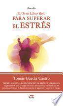 El Gran Libro Rojo Par Superar El Estrés