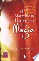 libro El Maravilloso Universo De La Magia