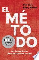 libro El Metodo: Las Herramientas Para Transformar Tu Vida