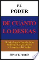 libro El Poder De Cuanto Lo Deseas