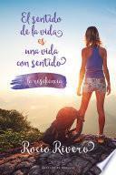 libro El Sentido De La Vida Es Una Vida Con Sentido