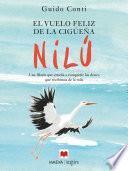 libro El Vuelo Feliz De La Cigüeña Nilú