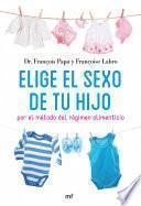 libro Elige El Sexo De Tu Hijo