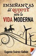 libro Enseñanzas Del Quijote Para La Vida Moderna