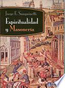 libro Espiritualidad Y Masoneria/ Spirituality And Freemasonry