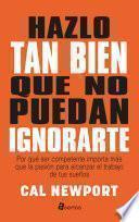 libro Hazlo Tan Bien Que No Puedan Ignorarte (digital)