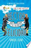 libro Hector Y El Secreto De La Felicidad
