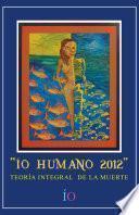 libro Io Humano 2012