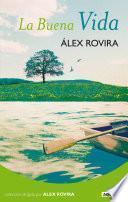 libro La Buena Vida