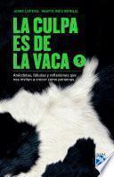 libro La Culpa Es De La Vaca 2