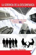 libro La Gerencia De La Desconfianza
