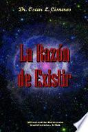 libro La Razón De Existir