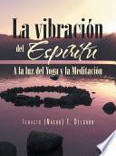 libro La Vibracion Del Espiritu