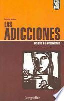 libro Las Adicciones/ Addictions