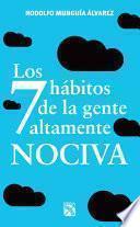 libro Los 7 Hábitos De La Gente Altamente Nociva