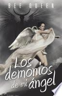 libro Los Demonios De Mi ángel