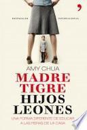 libro Madre Tigre, Hijos Leones