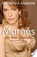 libro Mamás De Teta Grande