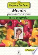 Menús Para Estar Sanos Y No Engordar
