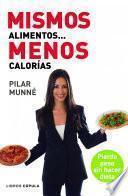 libro Mismos Alimentos... Menos Calorías